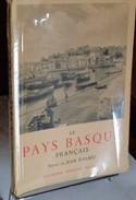 Le Pays Basque Français  Par Jean D'Elbée   1950 - Midi-Pyrénées