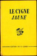 Collection Captain W.E. Johns - Le Cygne Jaune - Presses De La Cité - ( 1948 ) . - Adventure
