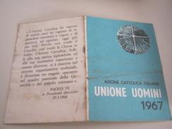 TESSERA AZIONE CATTOLICA ITALIANA UOMINI 1967 - Documenti Storici