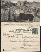 Poscard Tombs Of The Kings From JERUSALEM To Obourg Belgium 1907. ISRAEL PALESTINE Austria Colonies Levant - Palestine