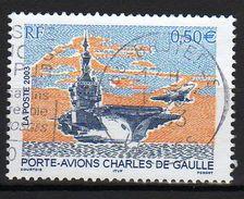 """FRANCE : N° 3557 Oblitéré """"TàD Rond"""" (Porte-avions Charles De Gaulle) - PRIX FIXE - - France"""