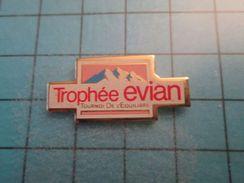 Pin116c Pin's Pins / EAU MINERALE TROPHEE EVIAN TOURNOI DE L'EQUILIBRE     , Belle Qualité ;  Marquage Au Dos : --- - Pin