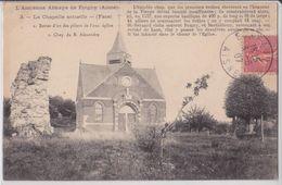 LA BOUTEILLE (Aisne) - L'Ancienne Abbaye De Foigny - La Chapelle Actuelle - Autres Communes
