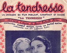 """PARTITION MUSIQUE. """" LA TENDRESSE """". CHANSON DU FILM. HUGON. BOYER. SYLVIANO. Achat Immédiat - Compositeurs De Musique De Film"""