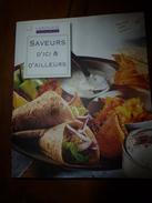 2009  SAVEURS D'ICI ET D'AILLEURS - Recettes 100% Testées - Gastronomie