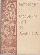 Pioneers Of Modern Art In America -avril Mai 1946 - Whitney Museum Of America Art - Culture
