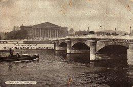 CPA Paris - Pont De La Concorde - Carte Publicitaire - Délicieux Apéritifs L'Or-Kina Sabatier Carcassonne - Publicité