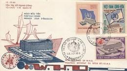 Viet Nam FDC Yvert Série 294 à 296 OMS 12/10/1966 - Vietnam