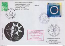 Aérostation, Biennale  Pilâtre De Rozier, 30 Juillet 99, Transporté Par Ballon à Gaz + Vol Retardé - Storia Postale