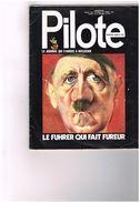 Pilote Journal Qui S'amuse à Réfléchir Le Fuhrer Qui Fait Fureur Hitler ? Astérix Alice Au Pays Surréaliste Dali Ernst.. - Livres, BD, Revues