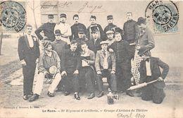 LE MANS - 26e Régiment D'artillerie - Groupe D'artistes Du Théâtre - Le Mans