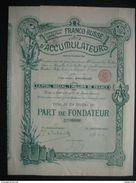 Ancienne Action - Compagnie Franco-Russe D' Accumulateurs - Titre De 1898 - - Industrie