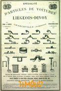 LIEGEOIS DIVOY / ARTICLES DE VOITURES / CHARLEVILLE / ARDENNES / USINE  HYDRAULIQUE : GUIGNICOURT / AISNE   / PUB / 1882 - Vieux Papiers