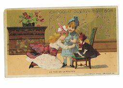 CHROMO IMAGE CHOCOLAT GUERIN-BOUTRON LE THE DE LA POUPEE - Guerin Boutron
