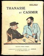 """"""" Thanasse Et Casimir """" D'Arthur MASSON - Librairie VANDERLINDEN, Bruxelles - 1942. - Livres, BD, Revues"""