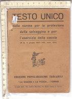 PO6744D# TESTO NORME PROTEZIONE SELVAGGINA E CACCIA Ed.1939 - Hunting & Fishing