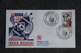 FDC - 1er Jour D'Emission - Communauté FRANCO MALGACHE - Madagaskar (1889-1960)
