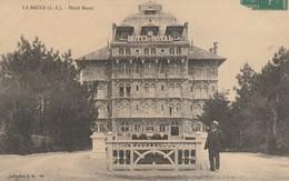 Cpa - La Baule - Hôtel Royal - La Baule-Escoublac