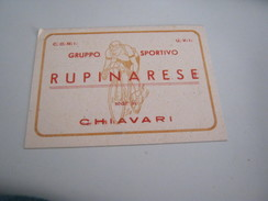 TESSERA GRUPPO SPORTIVO RUPINARESE -CHIAVARI - Documents Historiques