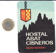 ETIQUETA DE HOTEL  -HOSTAL ABAD CISNEROS  -MONTSERRAT  -BARCELONA - Etiquetas De Hotel