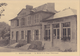 MONTCAUVAIRE Mairie Et Le Foyer Communal - Other Municipalities