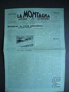 Val Formazza Nefelgiù Lago Vannino Pizzo Timau Alpinismo 1932 Montagna Sci - Libros, Revistas, Cómics