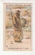 Thème : L'Alsacienne. Teinture. Série La Guerre Mondiale 1914-18. Chromo N°63. Etat Q1/Q2 - Other