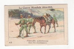 Thème : L'Alsacienne. Boules (teinture). Série La Guerre Mondiale 1914-18. Chromo N°43. Etat Q1/Q2 - Other