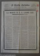 Quotidiano Il Diritto Cattolico Morte Papa Leone XIII Santa Sede Vaticano 1903 - Libri, Riviste, Fumetti