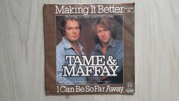 Für Maffay-Fans: Tame & Peter Maffay - Making It Better - Disco, Pop