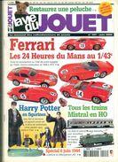 LA VIE DU JOUET.N°101 Juin 2004.98 Pages.dont FERRARI 12 P./HARRY POTTER 7p. Etc.TB - Magazines