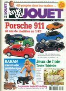 LA VIE DU JOUET.N°89 Mai 2003.98 Pages.dont PORSCHE 911 / 10 P. RAHAN / 8 P. TB - Magazines