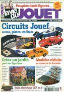 LA VIE DU JOUET.N°99 Avril 2004.98 Pages.dont  CIRCUIT AUTOS JOUEF / 13 Pages TB. - Magazines