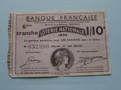 1934 : N° 632390 - Banque Française 6ème Tranche Loterie Nationale 1/10e ( Voir Photo Pour Détail ) ! - Billets De Loterie