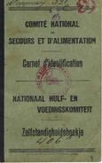 Comite National De Secours Et D'Alimentation Nationaal Hulp En Voedingskomiteit - Documents Historiques