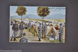 Cartoline Militaria Esercito Saluti Campo Delle Manovre Tende Accampamento 1920 - Régiments