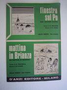 Spartiti Musica Macario Finestra Sul Po Mattina In Brianza Inverigo D'anzi  1969 - Vecchi Documenti