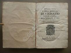 Della Vita E Dell'Istituto Di Sant'Ignatio Bartoli Manelfi Roma 1650 Gesuiti - Livres, BD, Revues