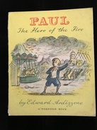 ENGLISH BOOK FOR CHILDREN - RARE -PAUL The Hero Of The Fire - Enfants