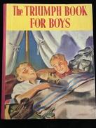 ENGLISH BOOK FOR CHILDREN - RARE - THE TRIUMPH BOOK FOR BOYS - Children's
