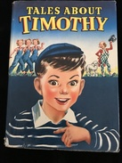 ENGLISH BOOK FOR CHILDREN - RARE - TALES ABOUT TIMOTHY - Enfants