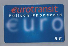 Telefoonkaart.-  Télécartes. Telecard. Phonecard. EUROTRANSIT. Polisch Phonecard. 5 €. EURO. Gebruikt. 2 SCANS - Andere