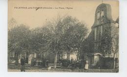 FALEYRAS Près TARGON - La Place, L' Eglise - Sonstige Gemeinden