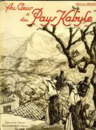 Au Coeur Du Pays Kabyle (Algérie) Par Martial Rémond - Viaggi