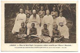 CONGO - LOANGO - Père Du Saint Esprit - Les Premiers Enfants Recueillis Par L'Oeuvre à Mourindi. - Congo Français - Autres