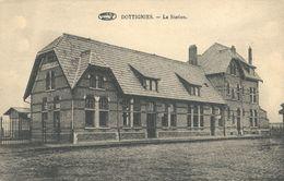 17/8 Dottignies Mouscron  Hainaut Gare Station Copie - Moeskroen