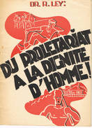 Du Proletariat à La Dignite D'homme 31 Blz Editions Die Deutsche Arbeitsfront - 1939-45