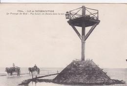 [85] Vendée >  Ile De Noirmoutier Le Passage Du Goa - Ile De Noirmoutier