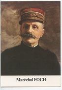 Maréchal Foch 1851/1929 (ed Rommens Exclusive De L'Armistice) Cp Vierge - Portrait - Politicians & Soldiers