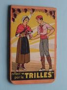 Apéritif Quinquina Demandez Un TRILLES - Offert Par Le TRILLES Carnet De Notes / NOTA Boekje ( Zie Foto´s ) ! - Publicités